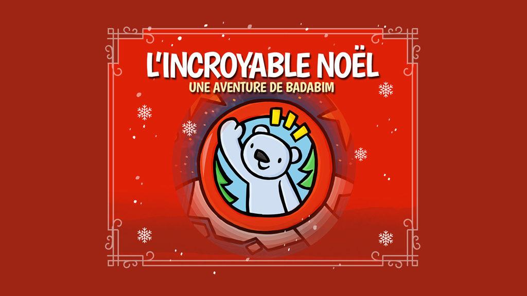 incroyable-noel-badabim